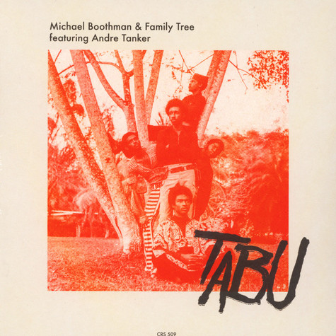 Michael Boothman & Family Tree - Tabu / So Dey Say