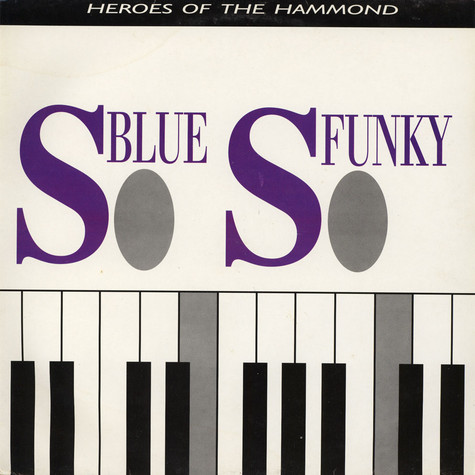 V.A. - So Blue, So Funky (Heroes Of The Hammond)
