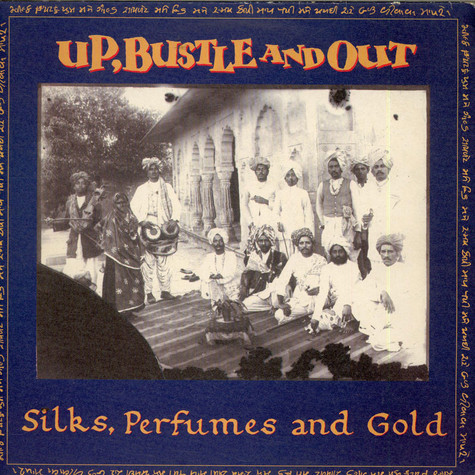 UpBustle & Out - Silks, Perfumes And Gold