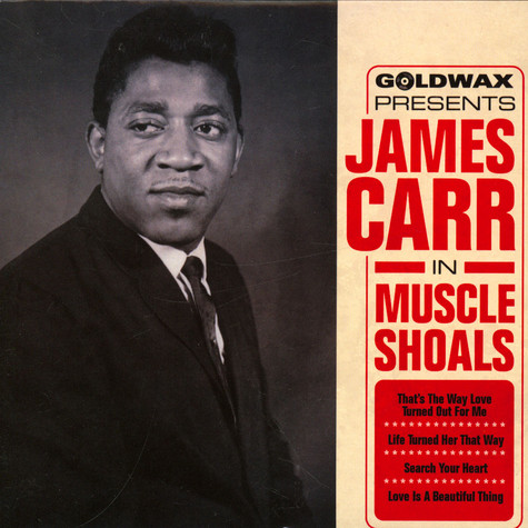 James Carr - In Muscle Shoals