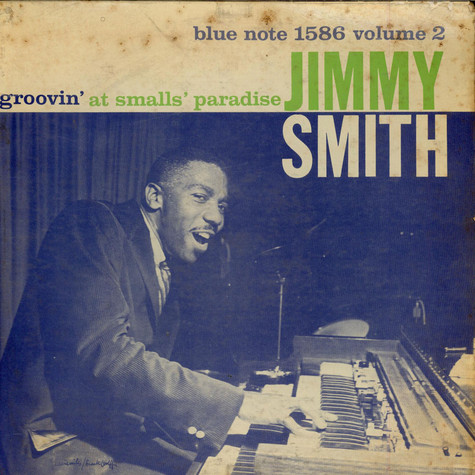 Jimmy Smith - Groovin' At Smalls' Paradise (Volume 2)