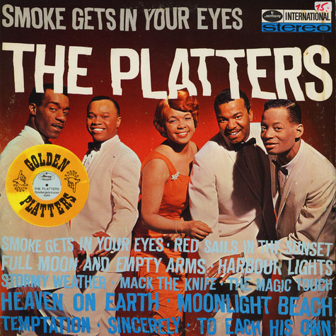 Platters, The - Smoke Gets In Your Eyes