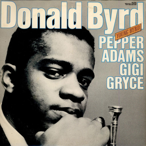 Donald Byrd With Pepper Adams And Gigi Gryce - Young Byrd
