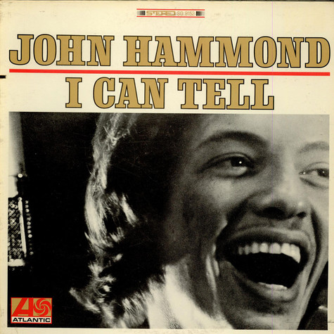 John Paul Hammond - I Can Tell