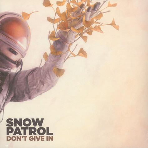 Snow Patrol - Don't Give In / Life On Earth