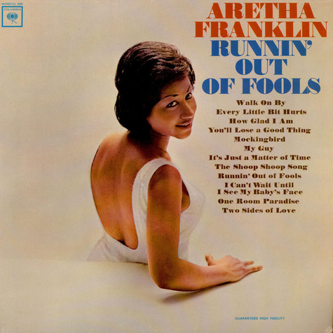 Aretha Franklin - Runnin' Out Of Fools