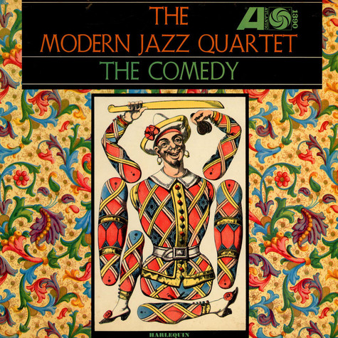 The Modern Jazz Quartet - The Comedy