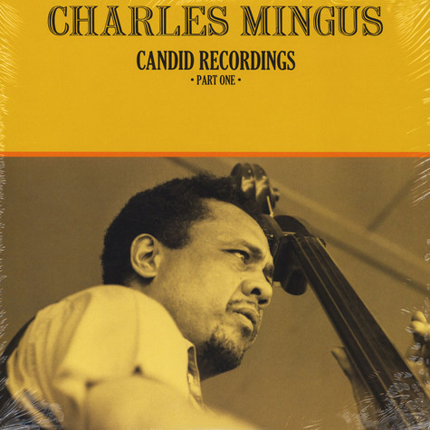 Charles Mingus - Candid Recordings Part 1