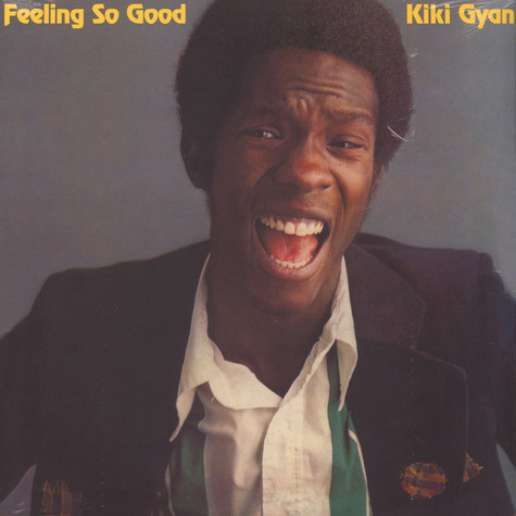 Kiki Gyan (Ex-Osibisa) - Feeling So Good