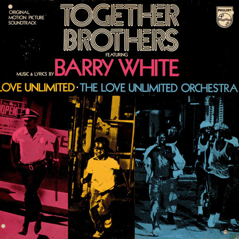Barry WhiteLove UnlimitedLove Unlimited Orchestra - Together Brothers (Original Motion Picture Soundtrack)