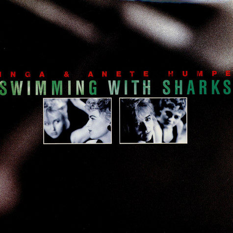 Inga & Anete Humpe - Swimming With Sharks