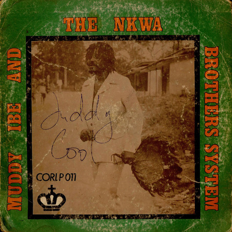 Muddy Ibe And His Nkwa Brothers System - Niger City Social Club Of Nigeria