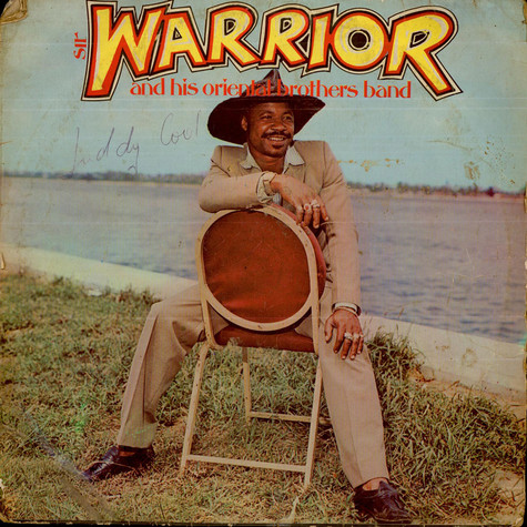 Dr. Sir Warrior And His Oriental Brothers International - Sir Warrior And His Oriental Brothers Band
