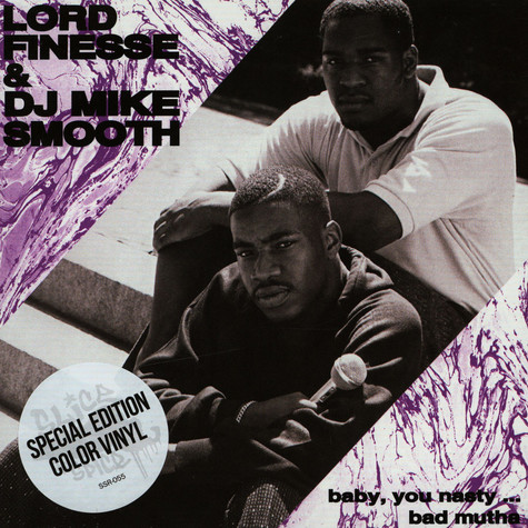 Lord Finesse & DJ Mike Smooth - Baby You Nasty (OG Mix) / Bad Mutha (Extended Mix) Colored Vinyl Edition