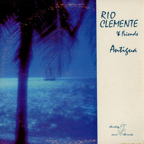 Rio Clemente & Friends - Antigua