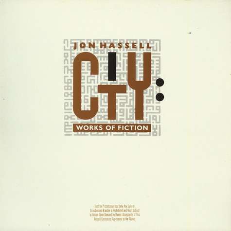 Jon Hassell - City: Works Of Fiction