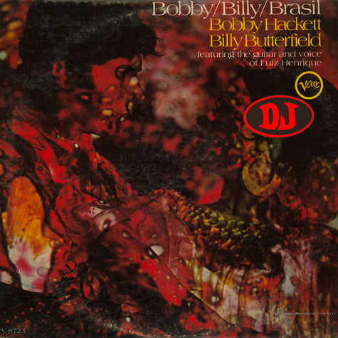 Bobby Hackett / Billy Butterfield Featuring The Guitar And Voice Of Luiz Henrique - Bobby / Billy / Brasil
