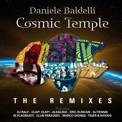 Daniele Baldelli - Cosmic Temple The Remixes