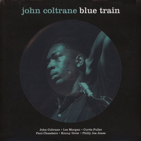 John Coltrane - Blue Train Picture Disc Edition
