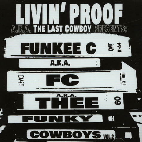 Livin' Proof aka The Last Cowboy (Prod. J Dilla) - Funky Cowboys EP Volume 2