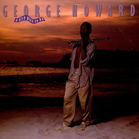 George Howard - A Nice Place To Be
