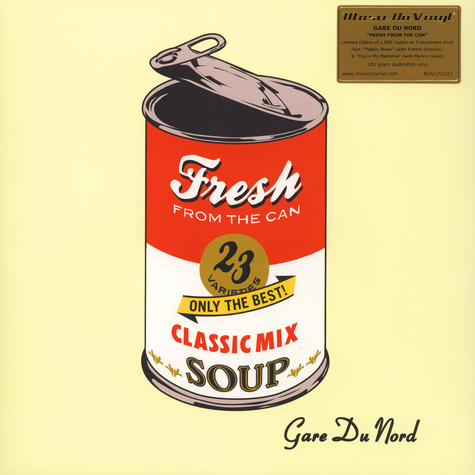 Gare du Nord - Fresh From The Can