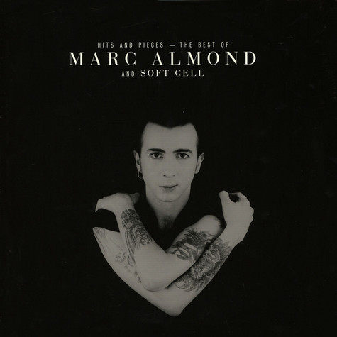 Marc Almond & Soft Cell - Hits And Pieces- The Best Of