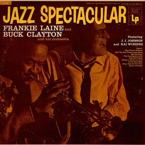 Frankie Laine And Buck Clayton And His Orchestra Featuring J.J. Johnson And Kai Winding - Jazz Spectacular