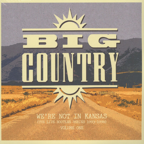 Big Country - We're Not In Kansas Volume 1