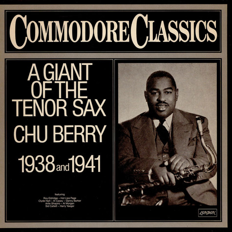 """Leon """"Chu"""" Berry - A Giant Of The Tenor Sax 1938 And 1941"""