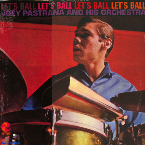 Joey Pastrana & His Orchestra - Let's Ball