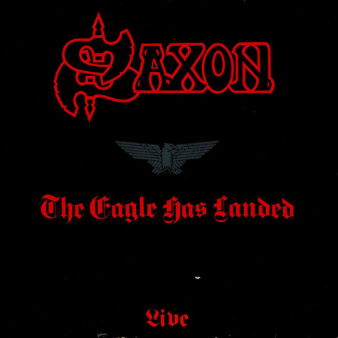 Saxon - The Eagle Has Landed