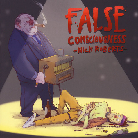 Nick Roberts - False Consciousness Oxblood Red Colored Vinyl Edition