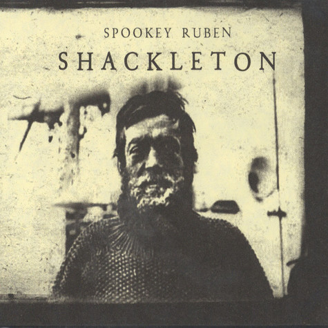 Spookey Ruben - Shackleton