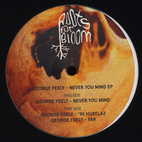 George Feely - Never You Mind EP