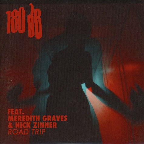 180db - Road Trip Feat. Meredith Graves & Nick Zinner