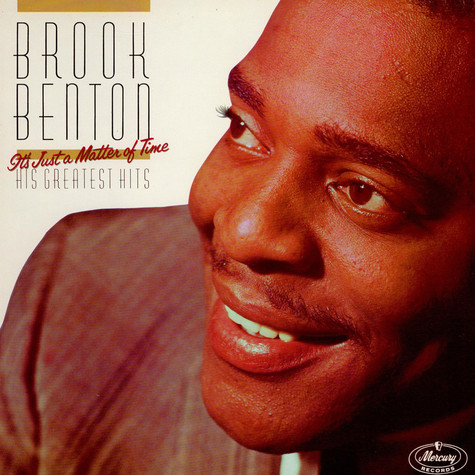 Brook Benton - His Greatest Hits, It's Just A Matter Of Time