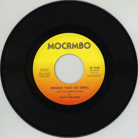 Ice T & Charlie Funk Vs. The Mighty Mocambos - Bounce That Ass (Remix) / Instrumental