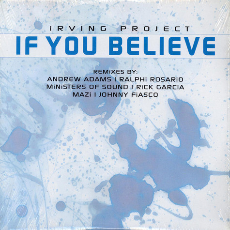 Irving Project - If You Believe