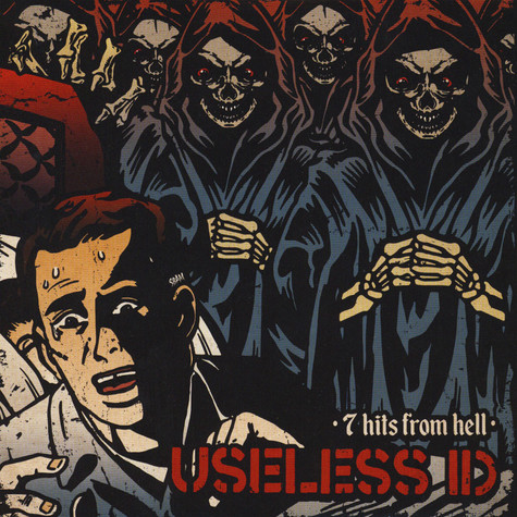 Useless I.D. - 7 Hits From Hell