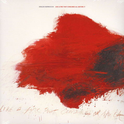 Eraldo Bernocchi - OST Like A Fire That Consumes All Before It
