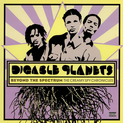 Digable Planets - Beyond The Spectrum: The Creamy Spy Chronicles