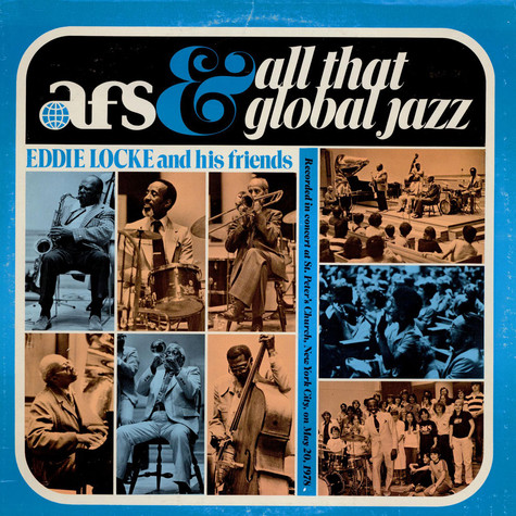 "Eddie Locke Sextet - ""Afs And All That Global Jazz"""