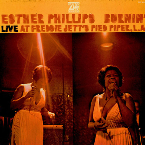 Esther Phillips - Burnin' (Live At Freddie Jett's Pied Piper, L.A.)
