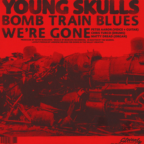 Young Skulls - Bomb Train Blues