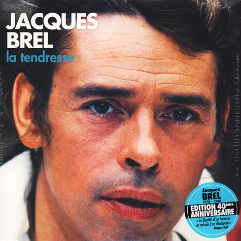 Jacques Brel - La Tendresse