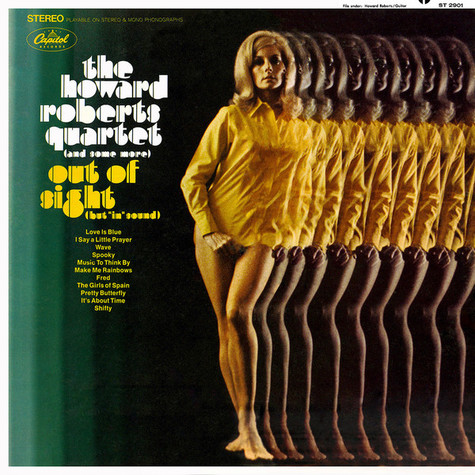 """Howard Roberts Quartet, The - Out Of Sight (But """"In"""" Sound)"""