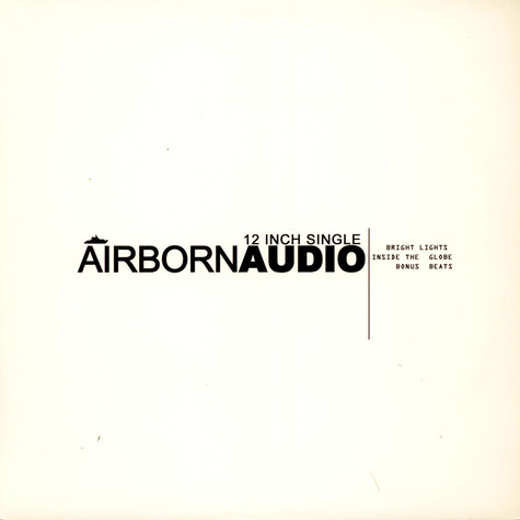 Airborn Audio - Bright Lights / Inside The Globe