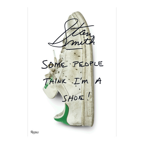 Stan Smith - Stan Smith: Some People Think I'm A Shoe