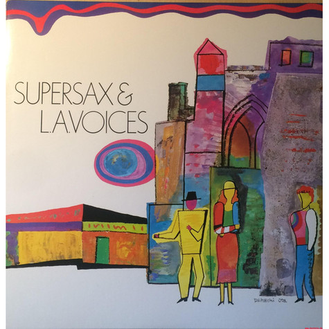 Supersax & L. A. Voices - L.A.